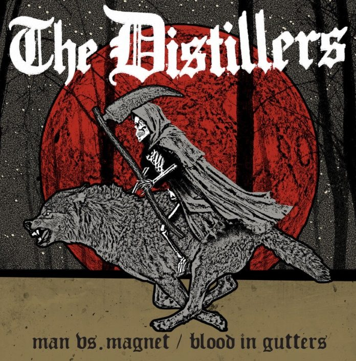 The Distillers - Man vs Magnet / Blood In Gutters