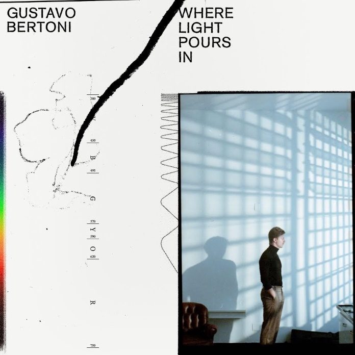 Gustavo Bertoni - Where Light Pours In