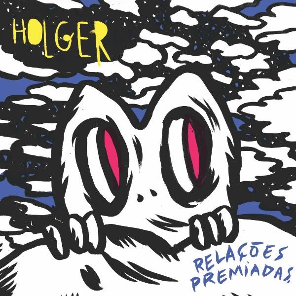 Holger - Relações Premiadas