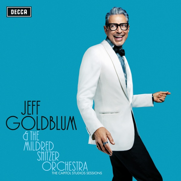 Jeff Goldblum & The Mildred Snitzer Orchestra - Capitol Studio Sessions