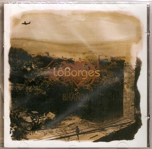 Lô Borges - Bhanda