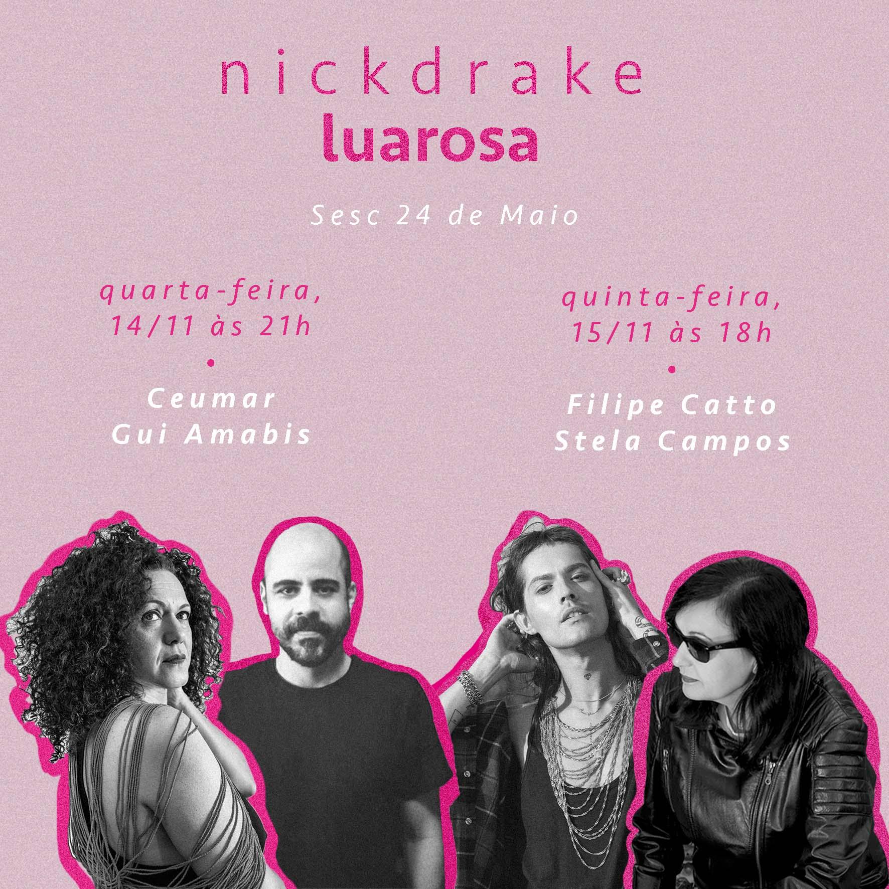 Cantores convidados de Lua Rosa, homenagem a Nick Drake