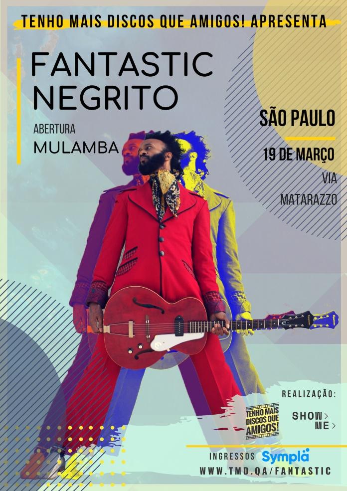 Fantastic Negrito no Brasil