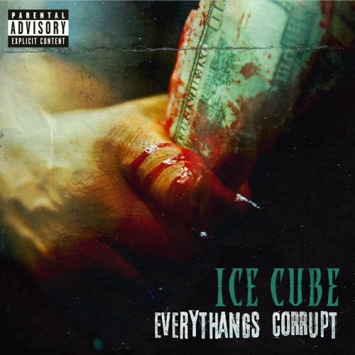 Ice Cube - Everthangs Corrupt