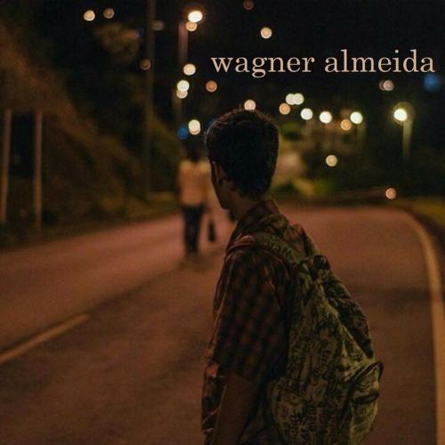 Wagner Almeida - Crescimento / Desistência