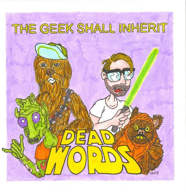 Dead Words - The Geek Shall Inherit EP