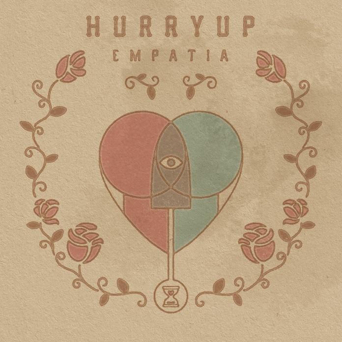 Hurry Up - Empatia
