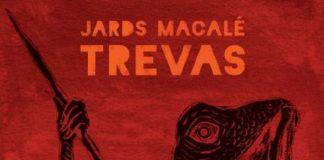 Jards Macalé - Trevas