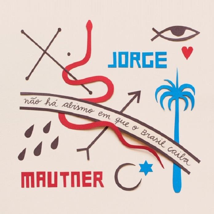 Jorge Mautner Não Há Abismo em que o Brasil caiba