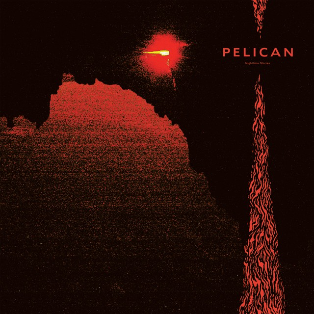 Pelican - Nighttime Stories