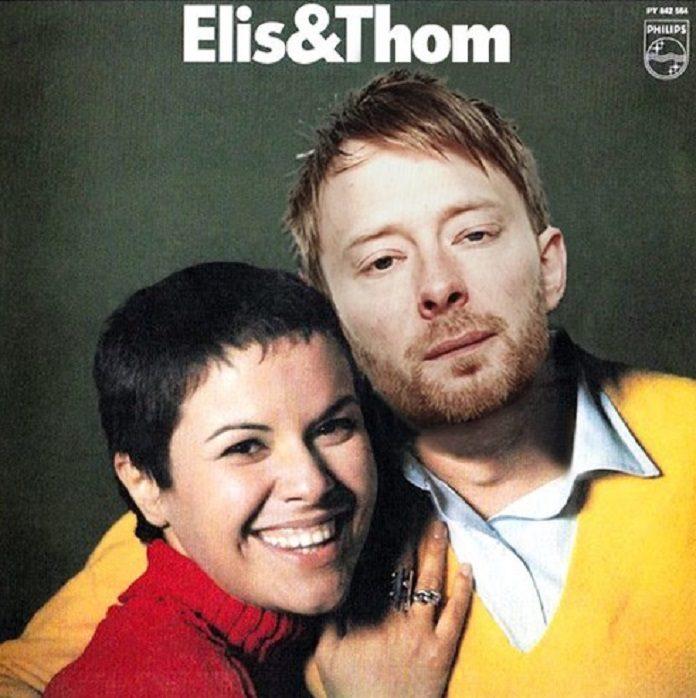 Elis Regina e Thom Yorke