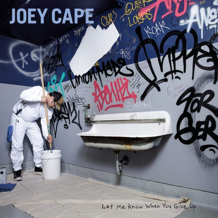 Joey Cape - Let Me Know When You Give Up - capa