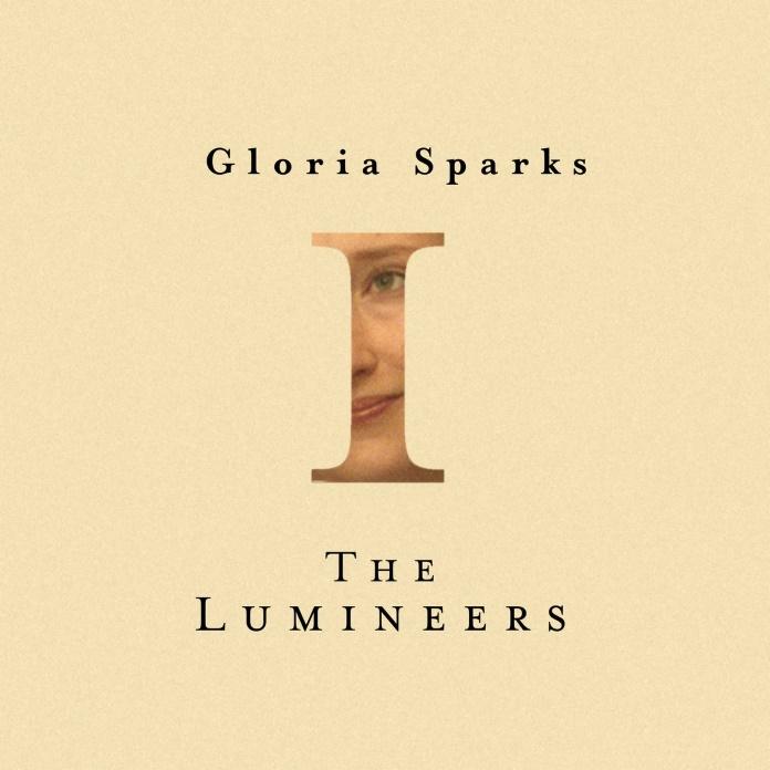 The Lumineers - Gloria Sparks