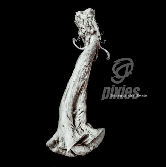 Pixies - Beneath the Eyrie