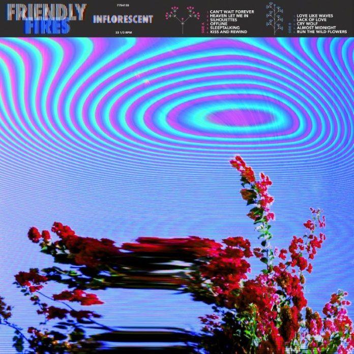 Friendly Fires - Inflorescent