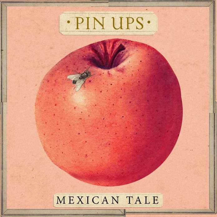Pin Ups - Mexican Tale