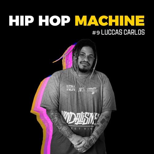 Luccas Carlos - Hip Hop Machine