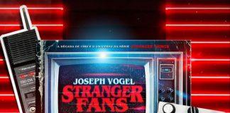 Stranger Fans