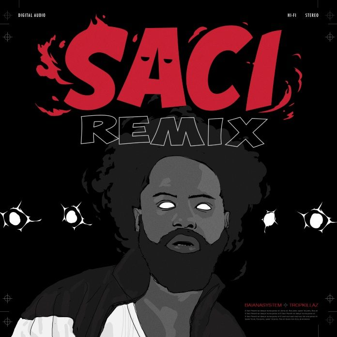 BaianaSystem - Saci (Remix)