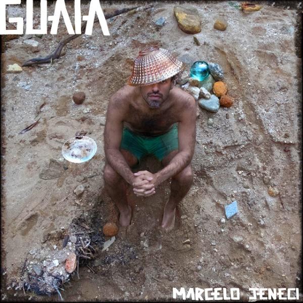 Marcelo Jeneci - Guaia