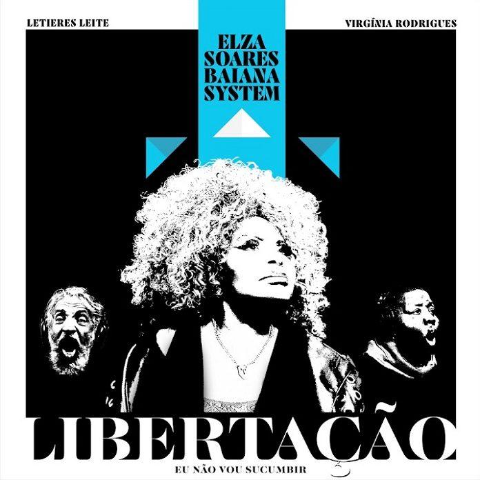 Elza Soares - Libertação