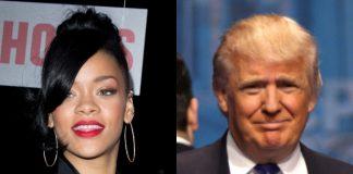 Rihanna e Donald Trump