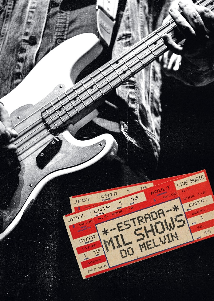 """Capa de """"Estrada - Mil Shows do Melvin"""""""