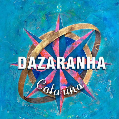 Dazaranha - Catarina