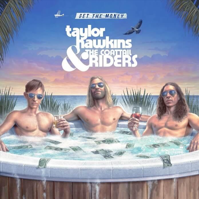 Taylor Hawkins - Get The Money