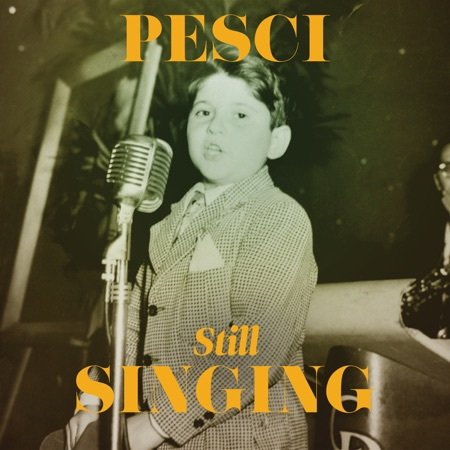 Joe Pesci - Still Singing
