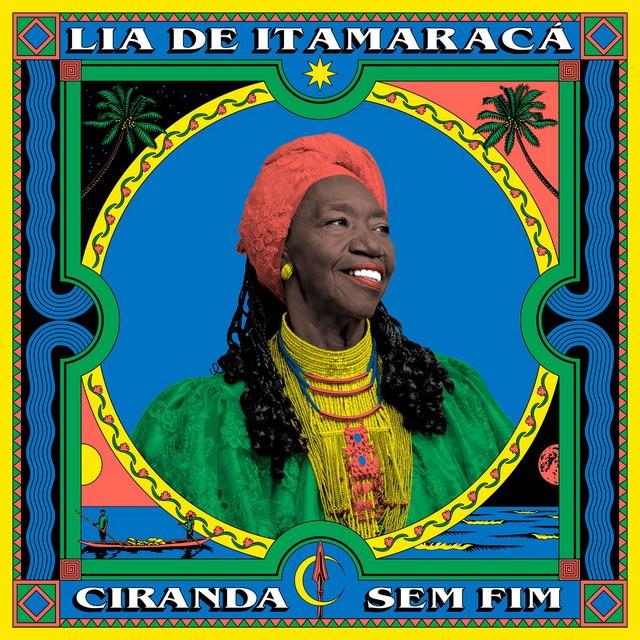 Lia de Itamaracá - Ciranda sem Fim