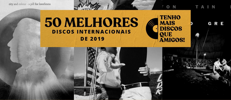 Os 50 melhores discos internacionais de 2019
