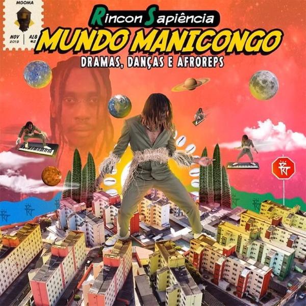 Rincon Sapiência - Mundo Manicongo