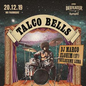 Compre ingressos para a festa Talco Bells!