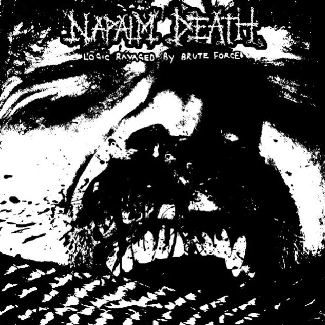 Napalm Death - Logic Ravaged By Brute Forc