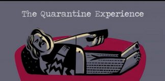 The Quarantine Experience
