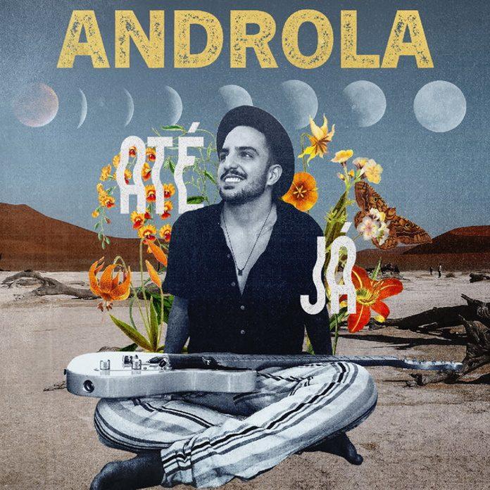 Androla - Até Já