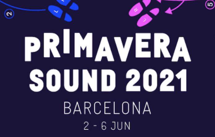 Primavera Sound Barcelona 2021