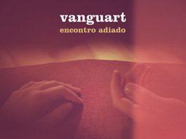 Vanguart - Encontro Adiado