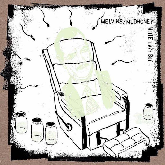Melvins e Mudhoney - White Lazy Boy