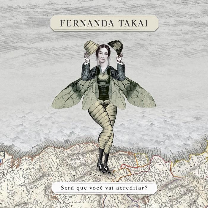 Fernanda Takai - Será Que Você Vai Acreditar?