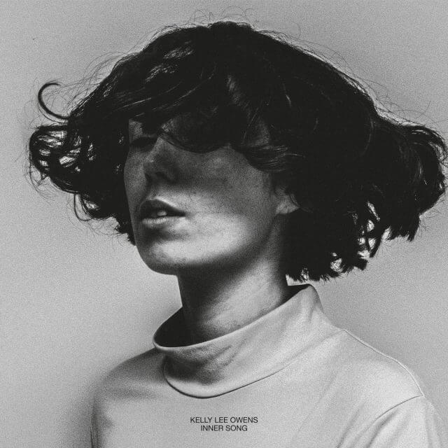 "Kelly Lee Owens - ""Inner Song"""