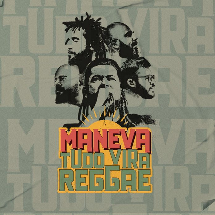 Maneva - Tudo Vira Reggae