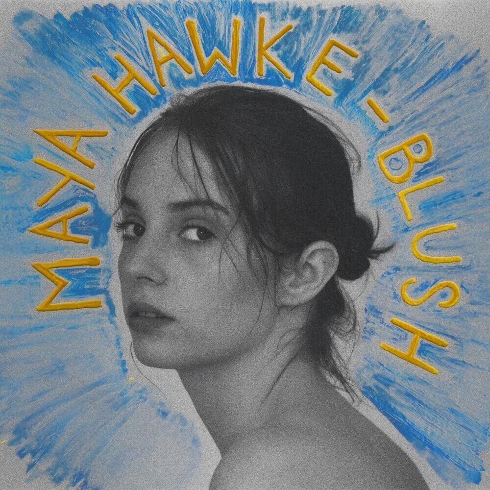 "Maya Hawke - ""Blush"""