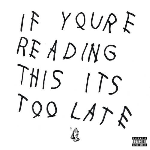 """Drake - """"If You're Reading This It's Too Late"""""""