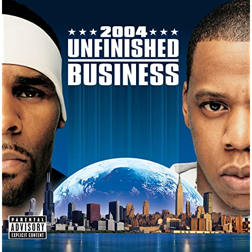 "Jay-Z e R. Kelly - ""Unfinished Business"""