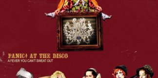 "Panic! At the Disco - ""A Fever You Can't Sweat Out"""