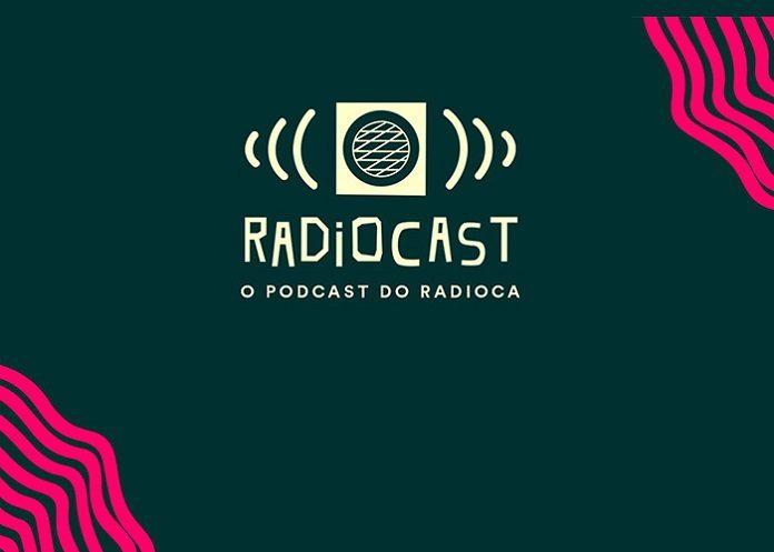 """Radioca expande seus horizontes e lança podcast; ouça """"Radiocast"""""""