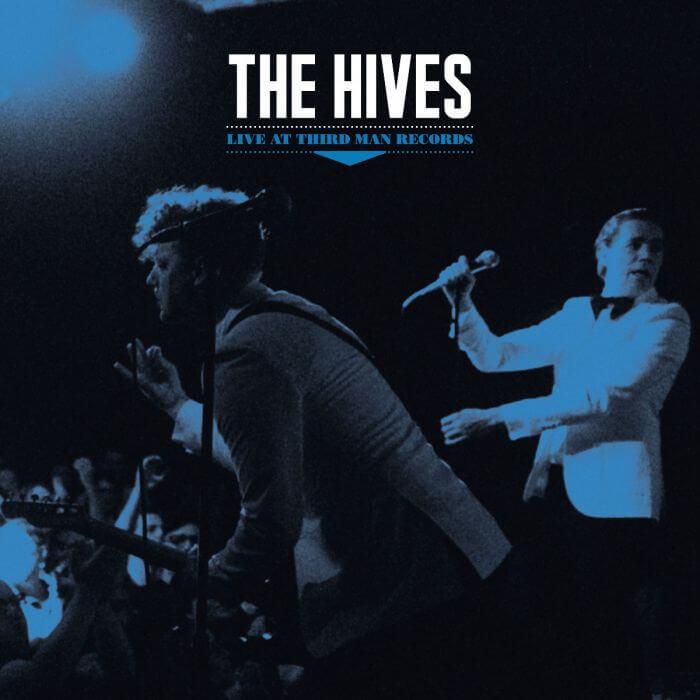 "The Hives - ""Live at Third Man Records"""