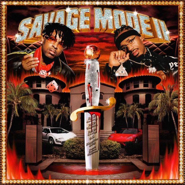 """21 Savage & Metro Boomin - """"Savage Mode II"""""""
